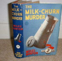 The Milk-Churn Murder by Miles Burton