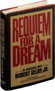 Requiem For A Dream A Novel By Hubert Selby, Jr.