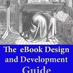 The eBook_Design and Development Guide by Paul Salvette