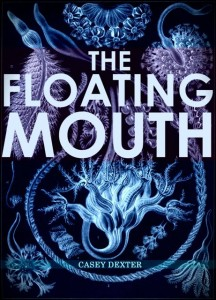 The Floating Mouth