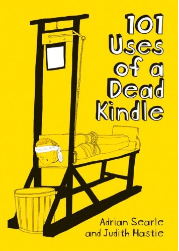 101 Uses of a Dead Kindle